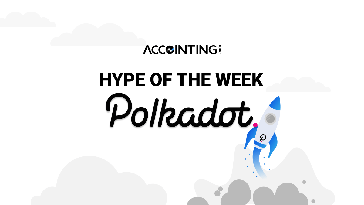 Hype of the Week: Polkadot and Blockchain