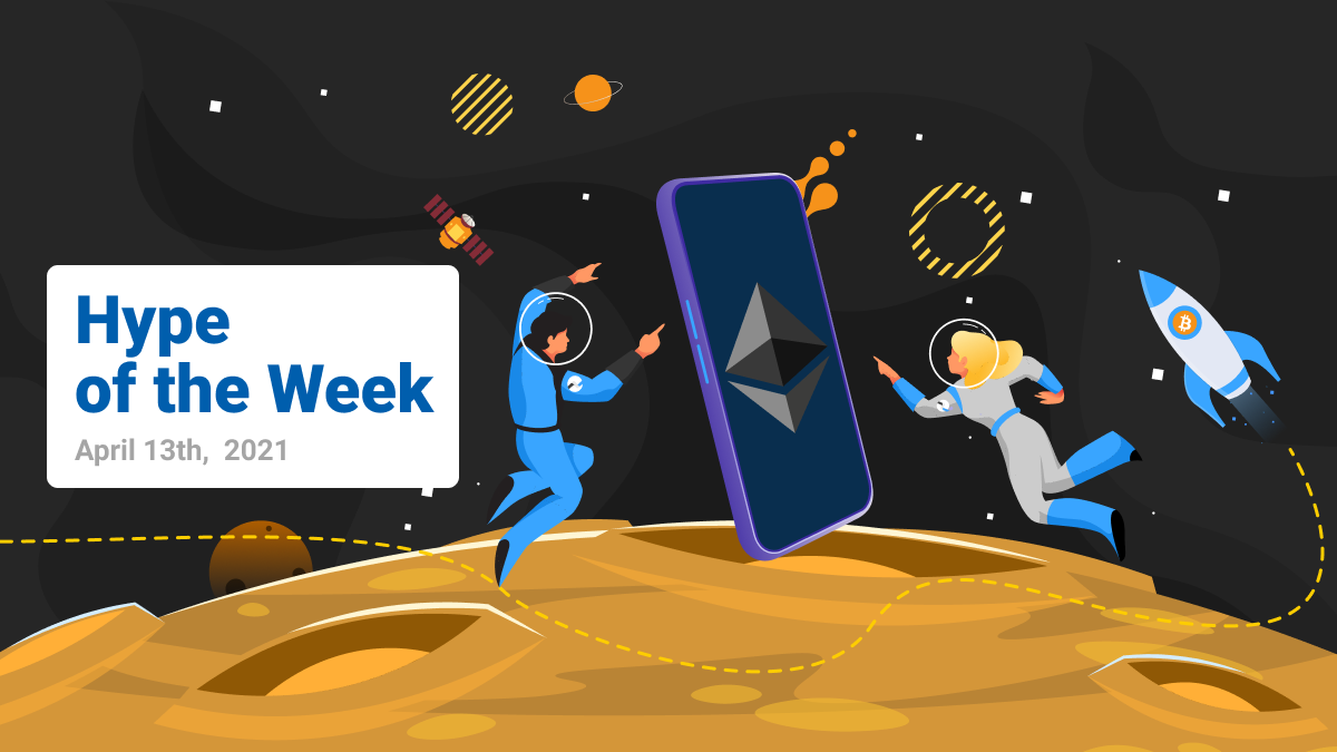 Ethereum's Berlin Upgrade  scheduled for 15th of April - Hype of the Week